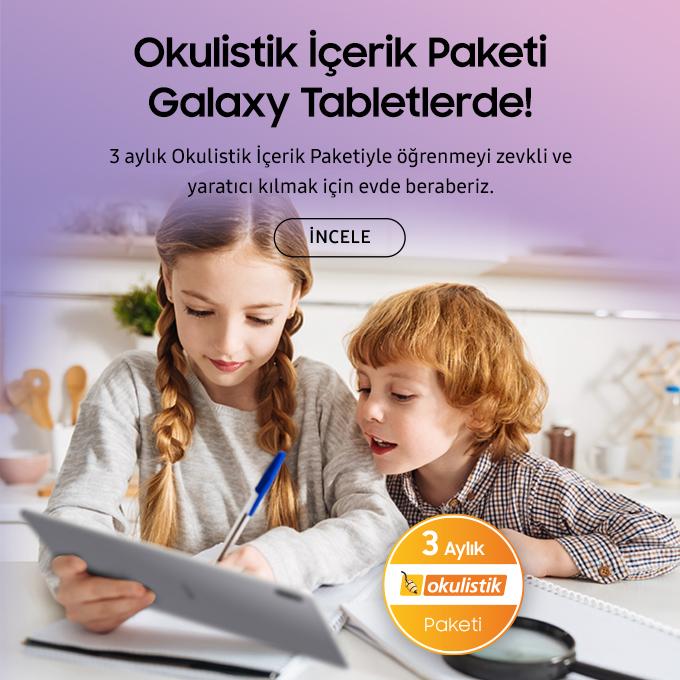 """Samsung 20 Mart - 31 Mayıs 2020 tarihleri arasında Samsung Galaxy tabletlerinden satın alacaklara üç ay ücretsiz """"Okulistik İçerik Paketi"""" hediye edecek."""