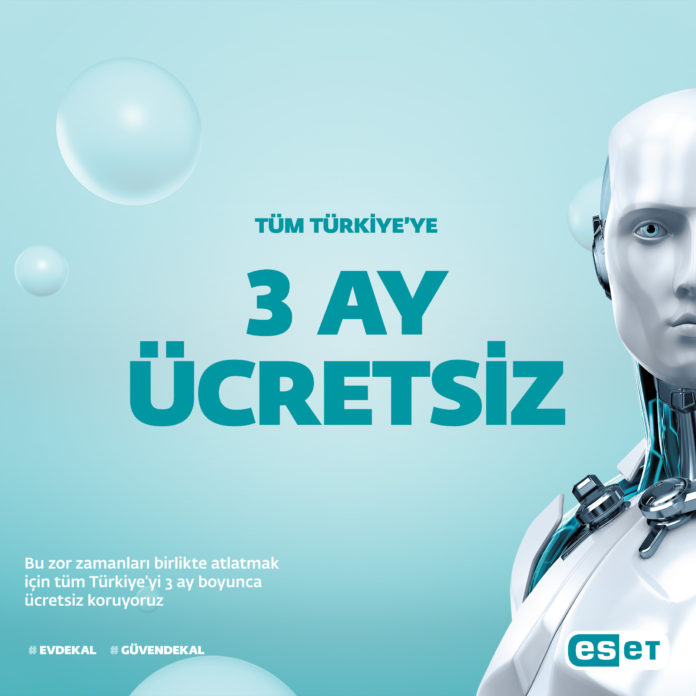 ESET' ten Tüm Türkiye'ye 3 Aylık Ücretsiz Güvenlik Yazılımı