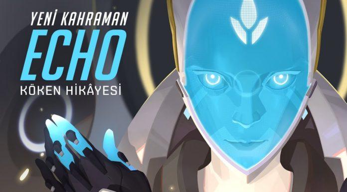 Yeni Kahramanı Echo!