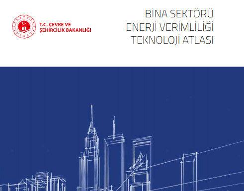 'Çevre ve Şehircilik Bakanlığı' Enerji Verimliliği Teknoloji Atlasını Yayımladı
